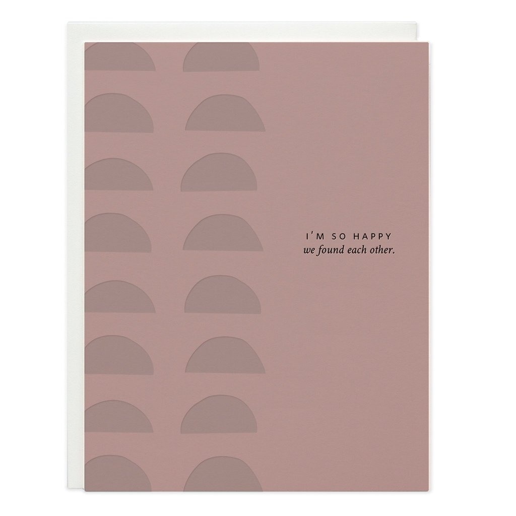 """""""So Happy We Found Each Other"""" Greeting Card"""