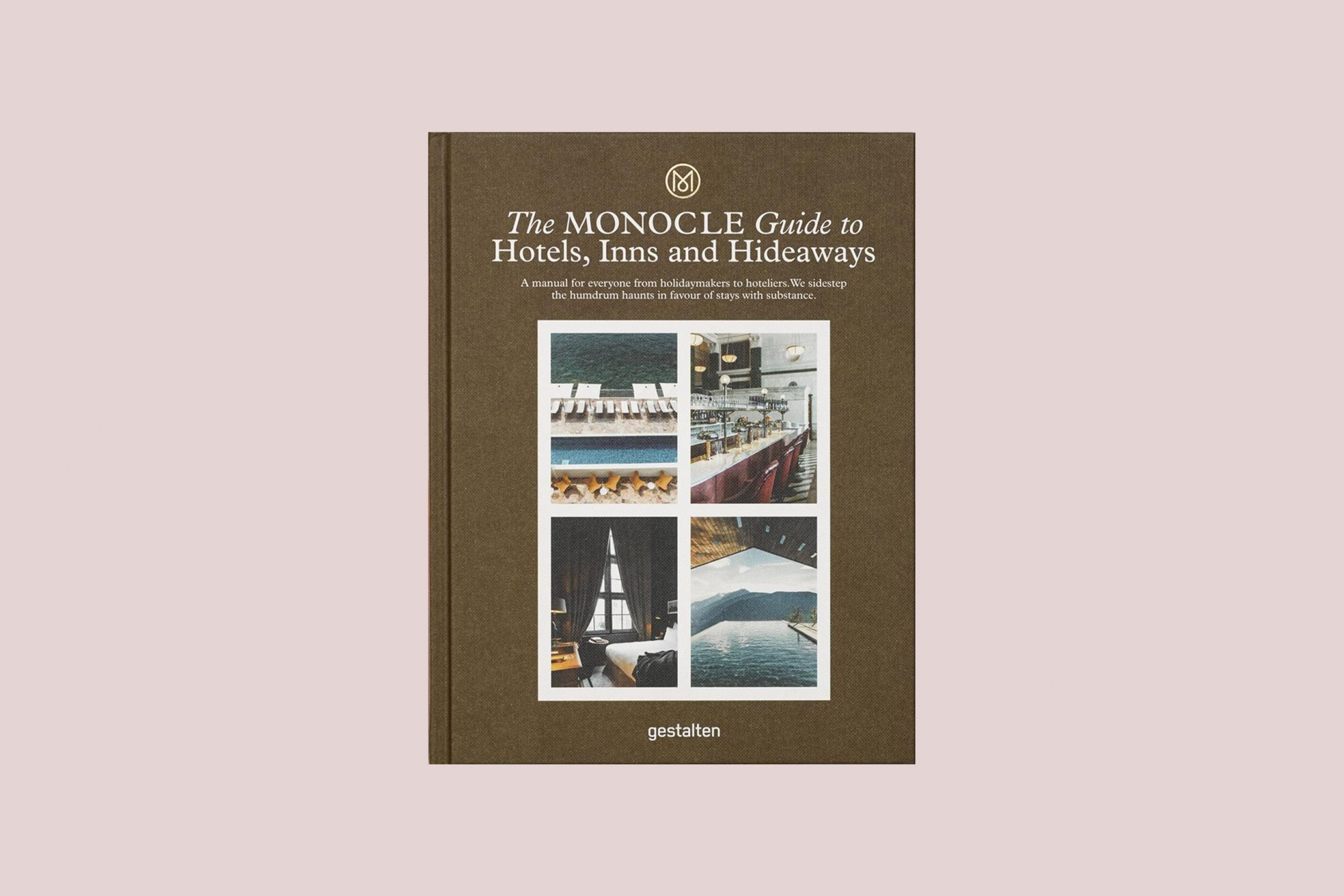 The Monocle Guide to Hotels, Inns, and Hideaways