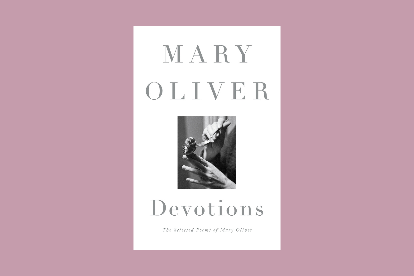Devotions by Mary Oliver