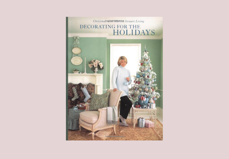 Christmas with Martha Stewart Living: Decorating for the Holidays