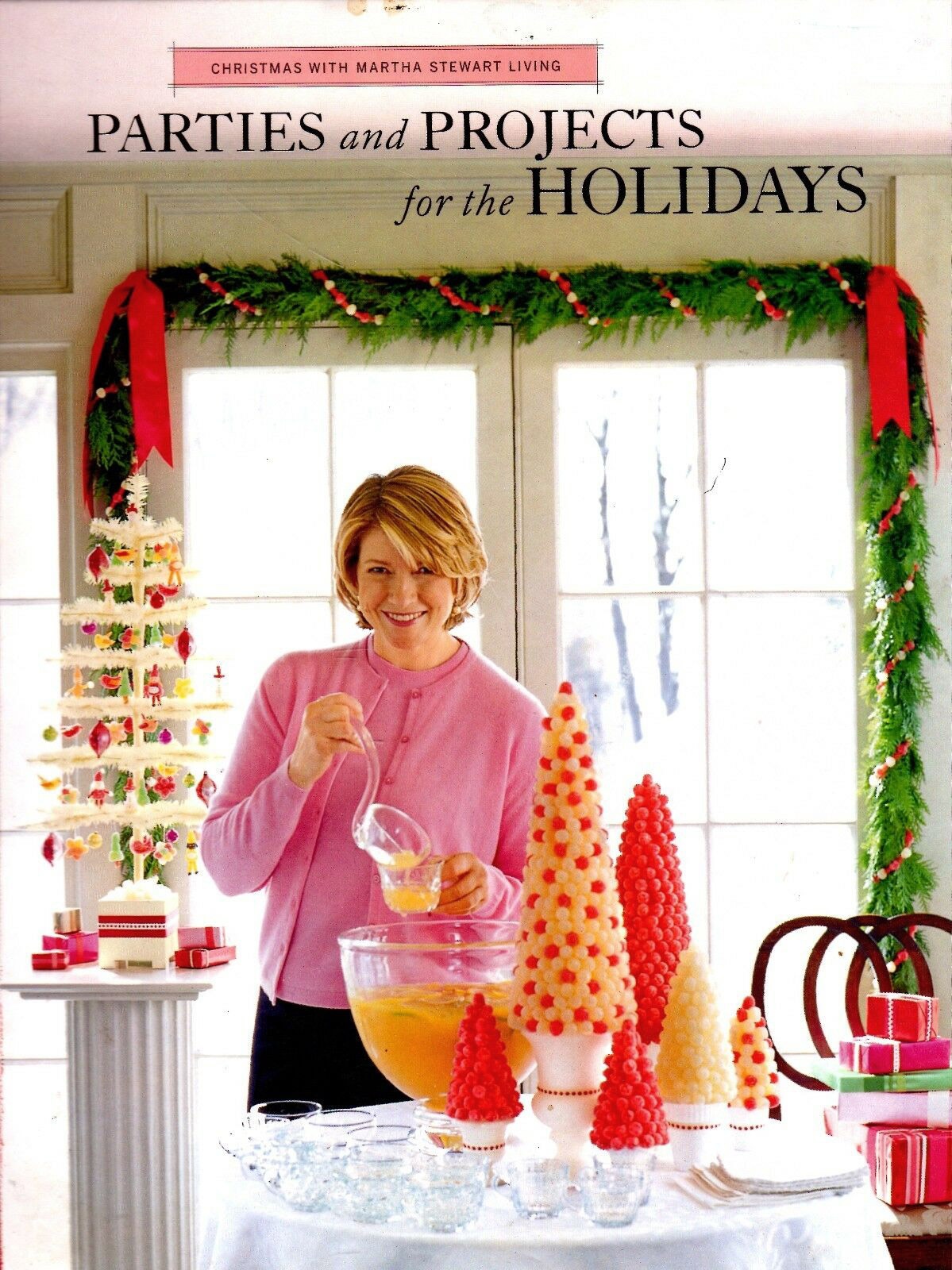 Christmas with Martha Stewart Living: Parties and Projects for the Holidays (Volume 4)