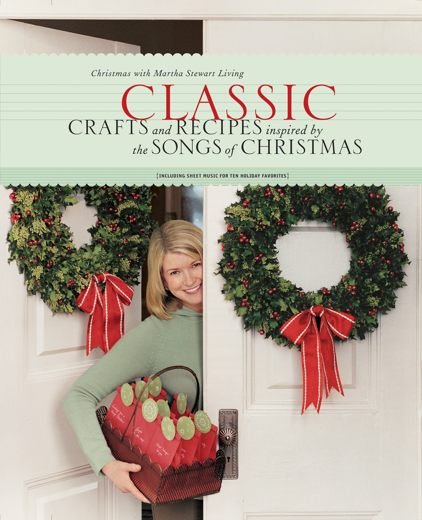 Christmas with Martha Stewart Living: Classic Crafts and Recipes Inspired by the Songs of Christmas