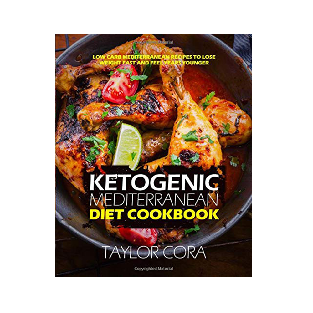 Ketogenic Mediterranean Diet Cookbook