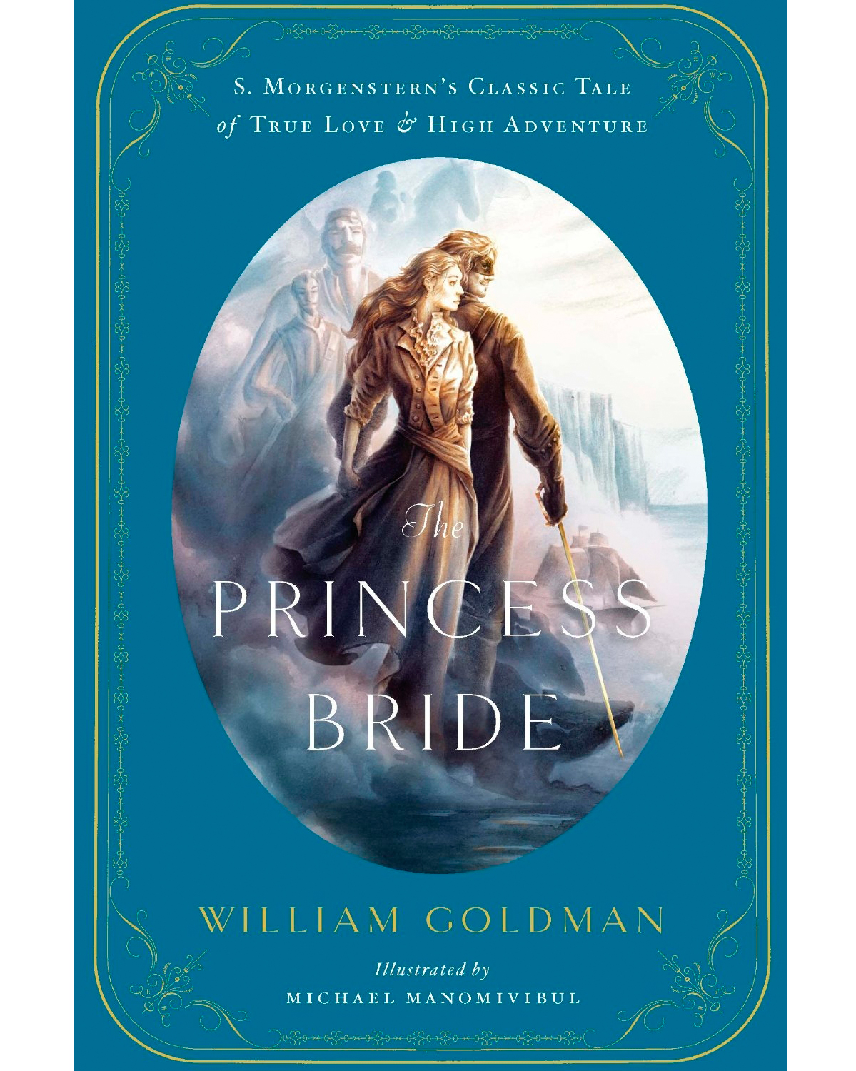 """The Princess Bride"" by William Goldman"