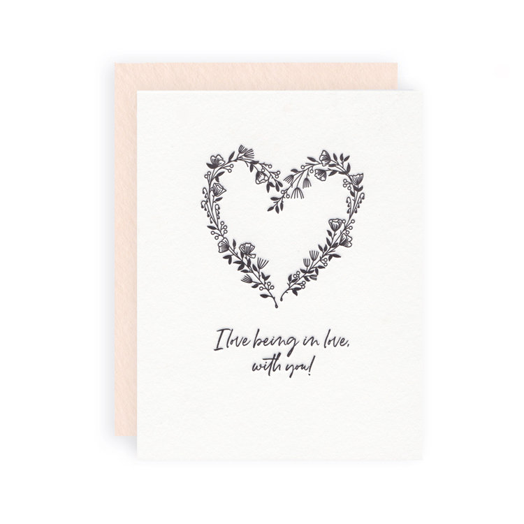 """""""I Love Being in Love with You"""" Greeting Card"""