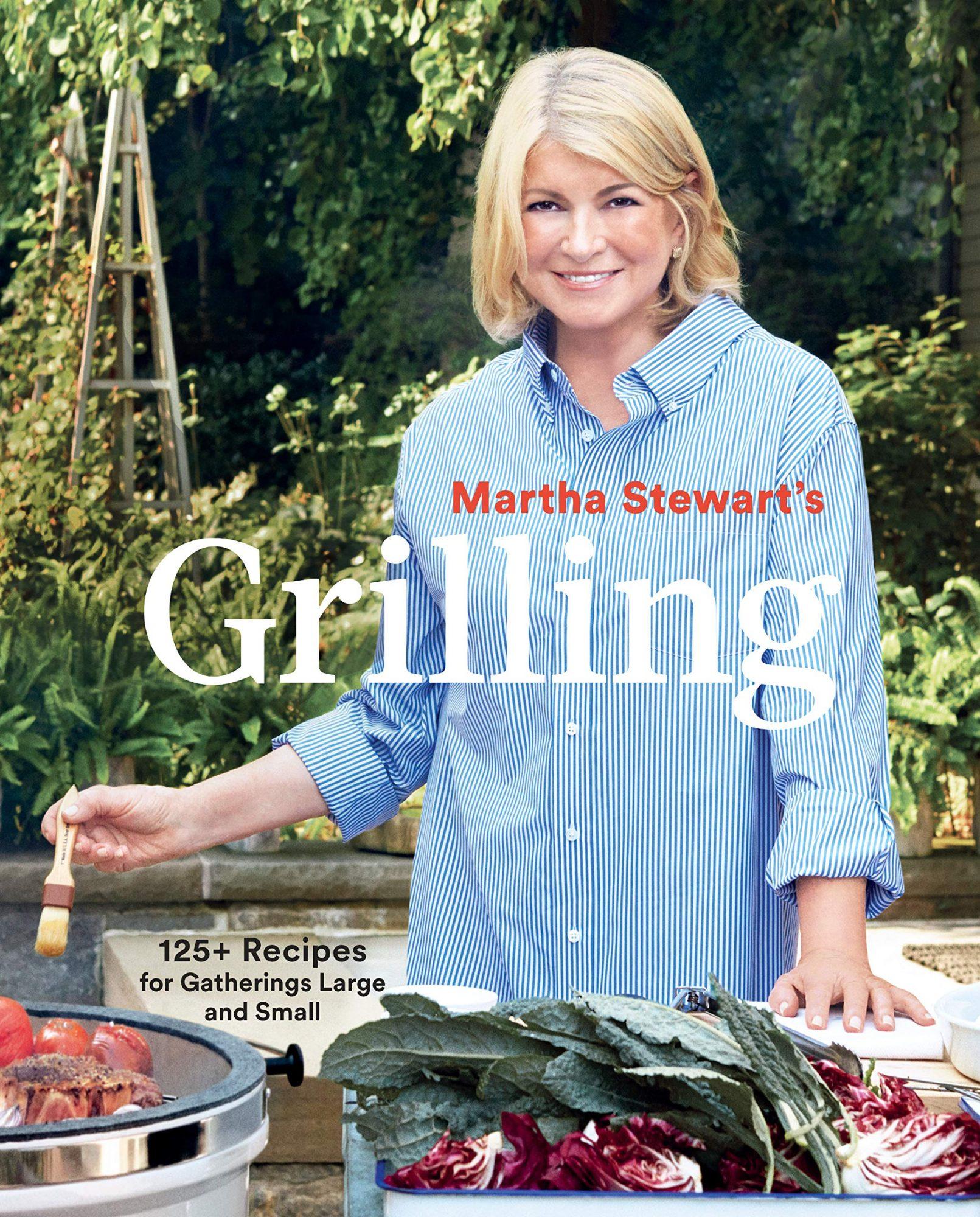 Martha Stewart Grilling Cookbook