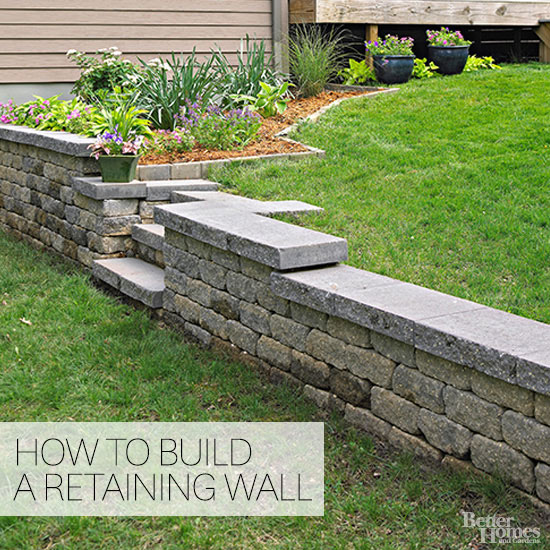How To Build A Retaining Wall Better Homes Gardens