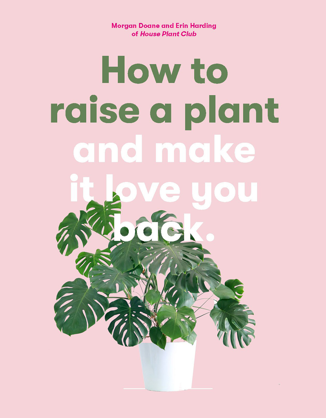 "cover of book called ""How to Raise a Plant,"" has pink background and a tropical plant in a white pot"