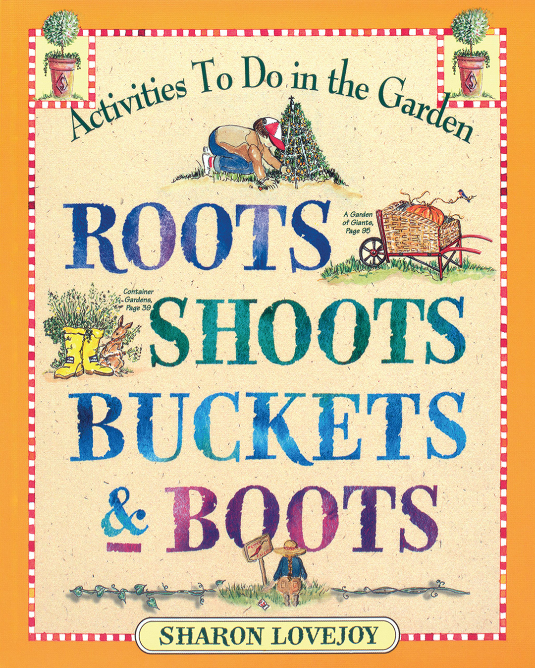 """cover of book called """"Roots, Shoots, Buckets & Boots,"""" has orange border and illustrations of garden supplies"""