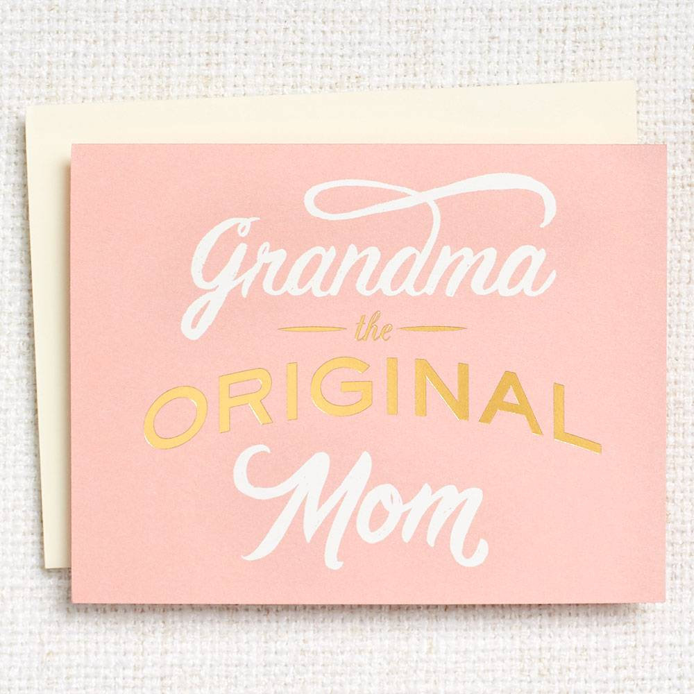 mother's day card says grandma the original mom