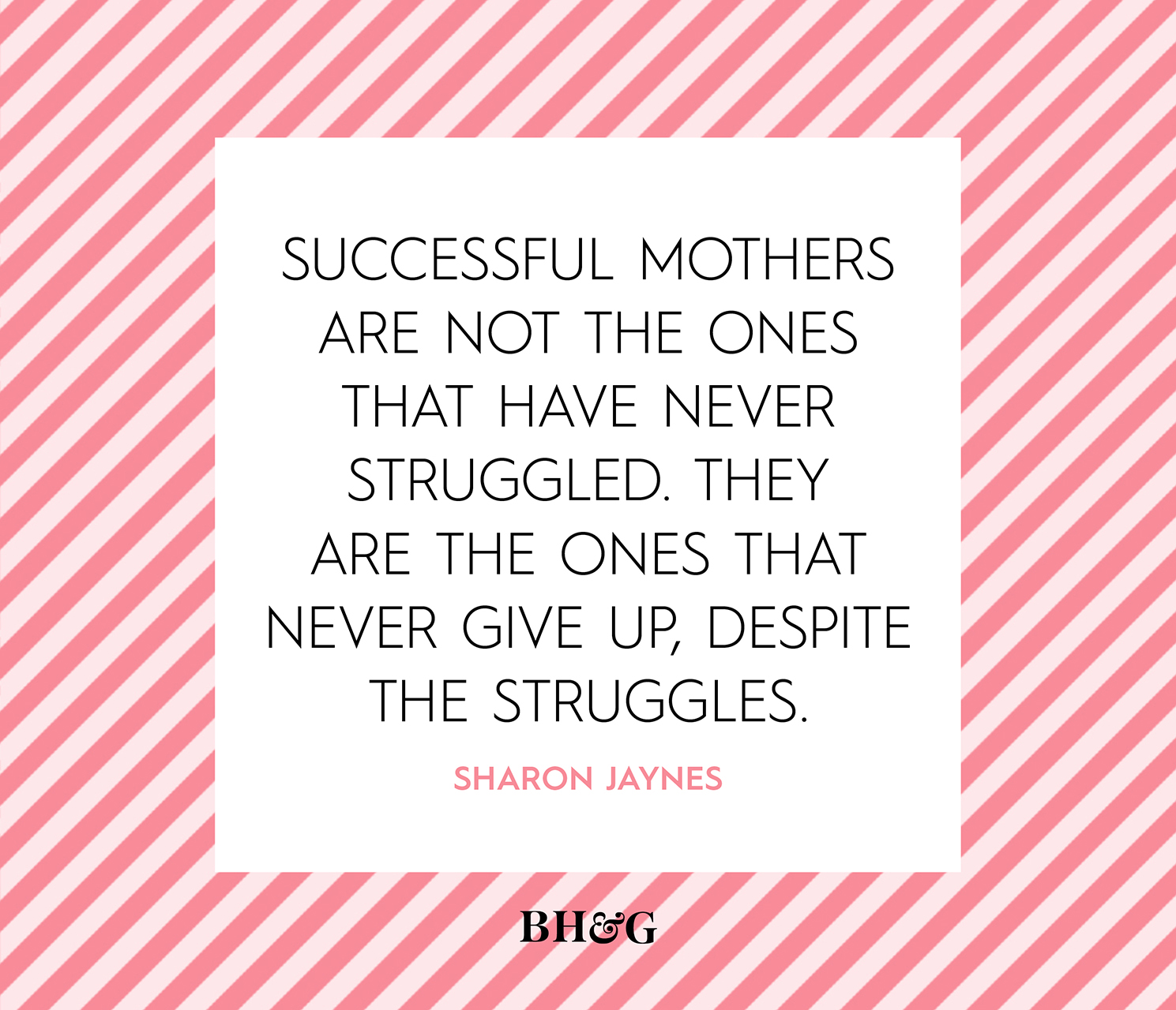 mothers day quote struggles never give up
