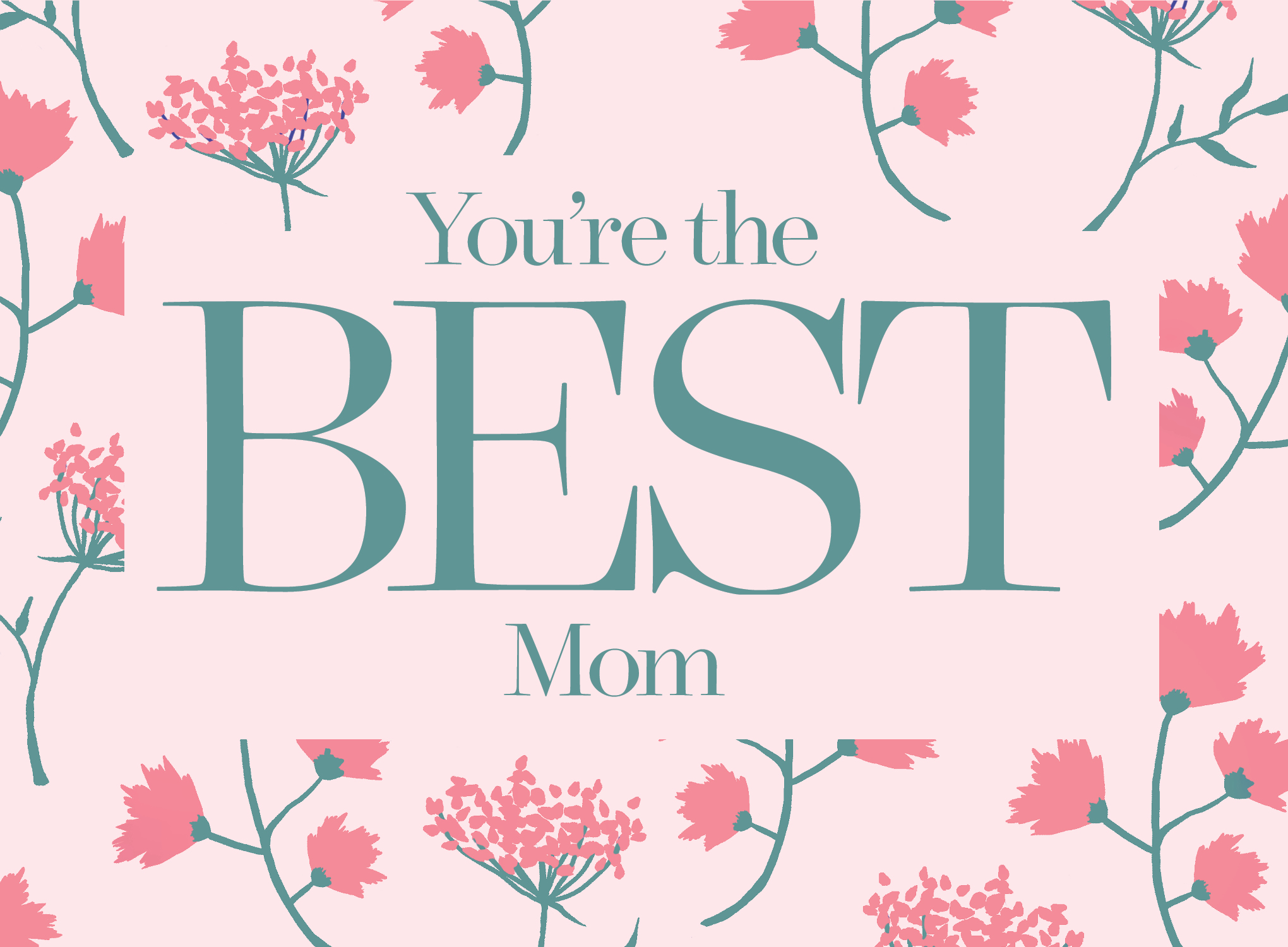 You're the Best Mom mother's day card