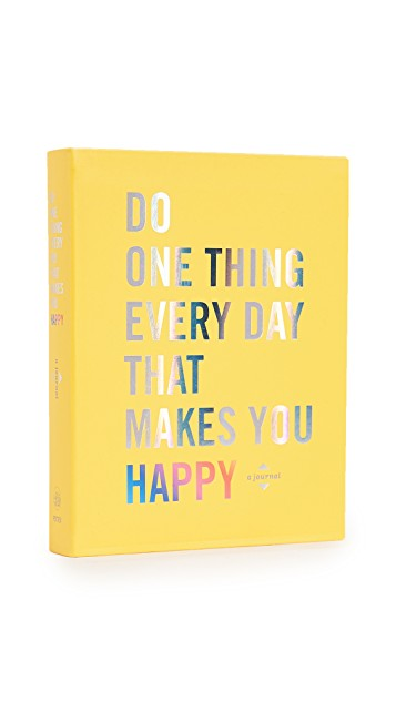 Do One Thing That Makes You Happy Journal