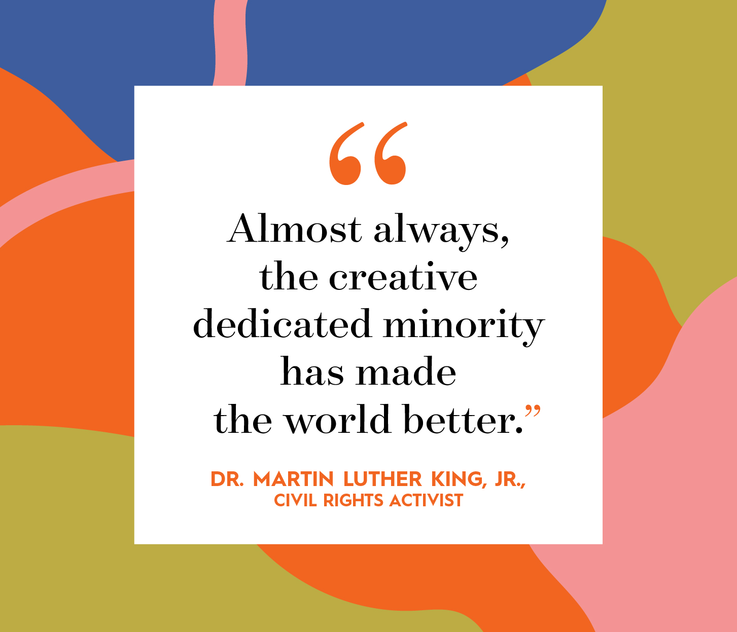 Dr Martin Luther King quote on multicolor background