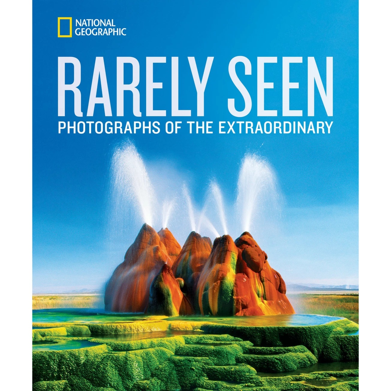 cover of Rarely Seen: Photographs of the Extraordinary Book