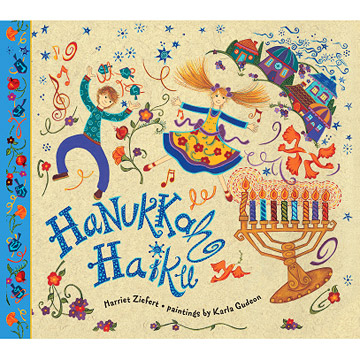 Hanukkah Haiku, by Harriet Zeifert