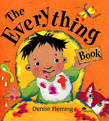 The Everything Book, by Denise Fleming