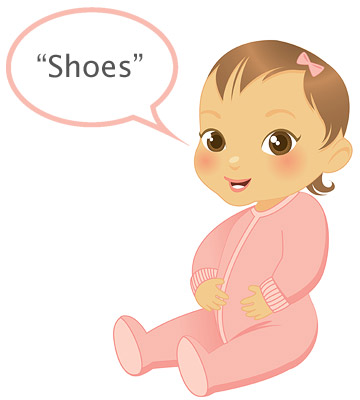 "baby's first words ""Shoes"""