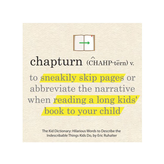 You have our permission to  chapturn  at storytime tonight.