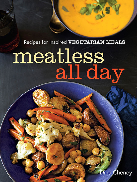 Meatless All Day: Recipes for Inspired Vegetarian Meals by Dina Cheney