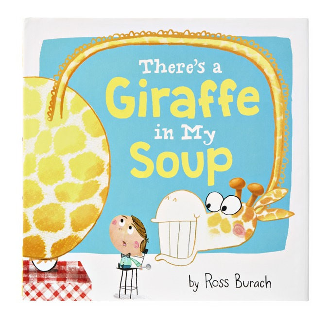 Best Childrens Book There's a Giraffe in My Soup