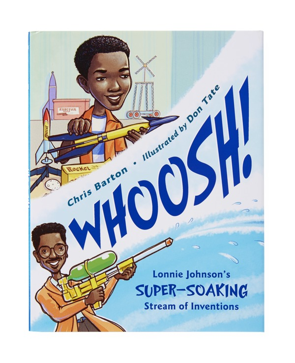 Best Childrens Book Whoosh! Lonnie Johnson's Super-Soaking Stream of Inventions