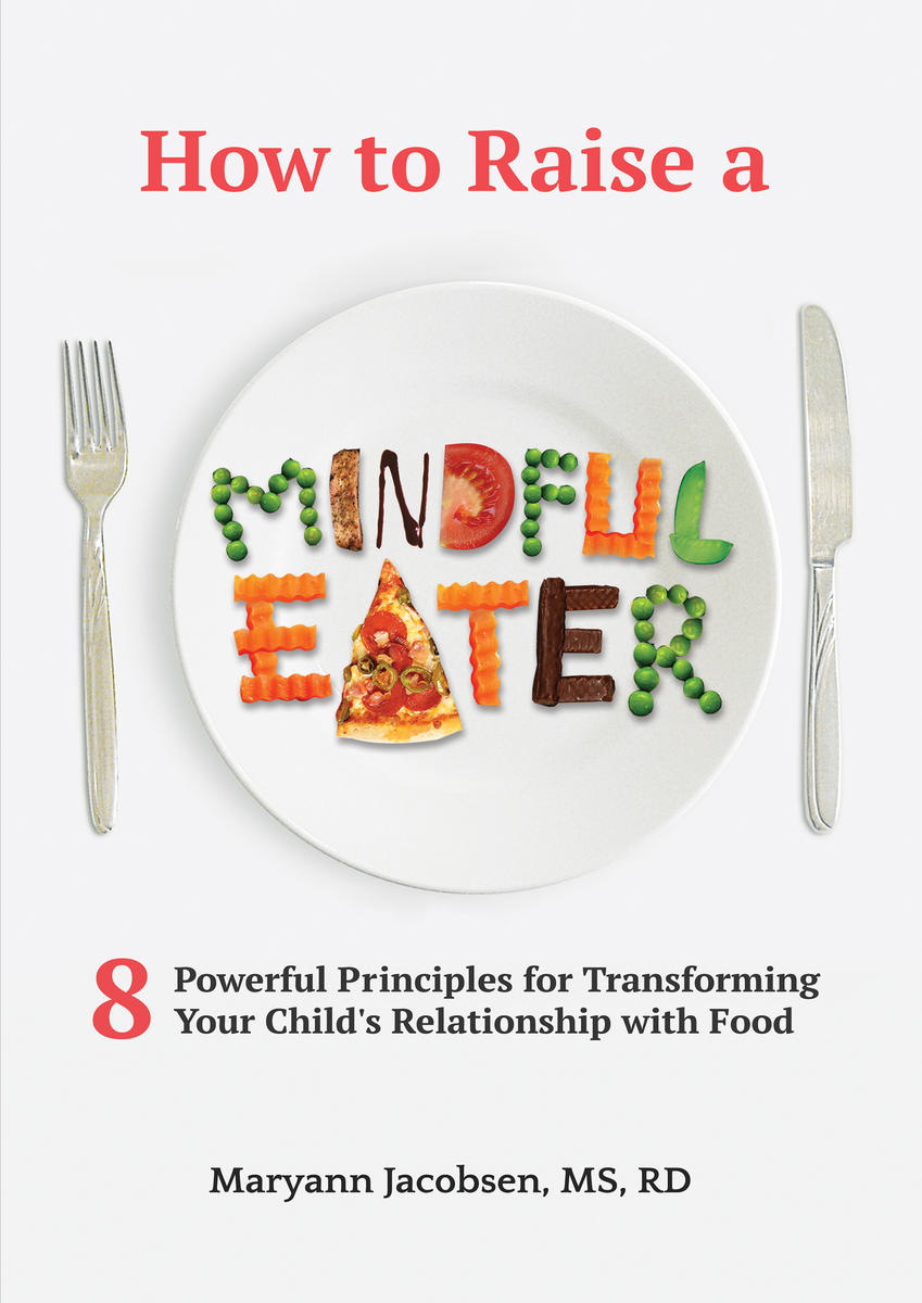 How to Raise a Mindful Eater