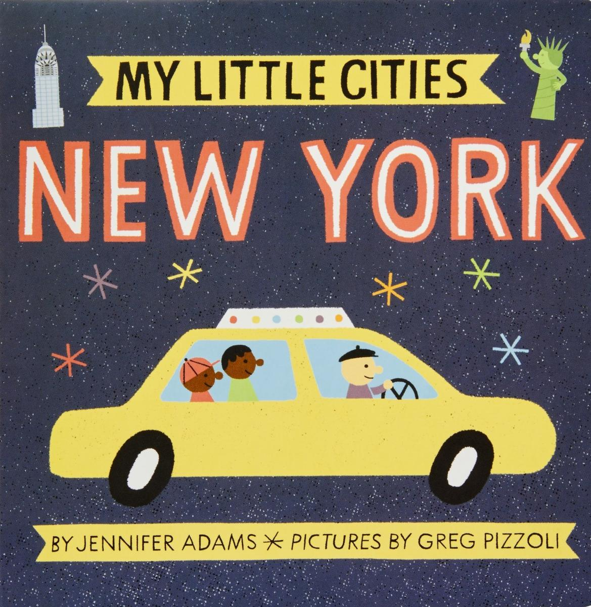 My Little Cities New York by Jennifer Adams
