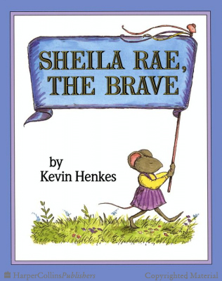 Sheila Rae the Brave_Greenwillow Books