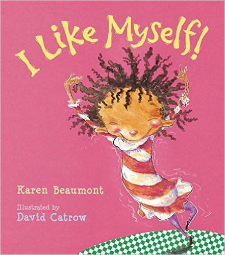 I Like Myself_HMH Books for Young Readers