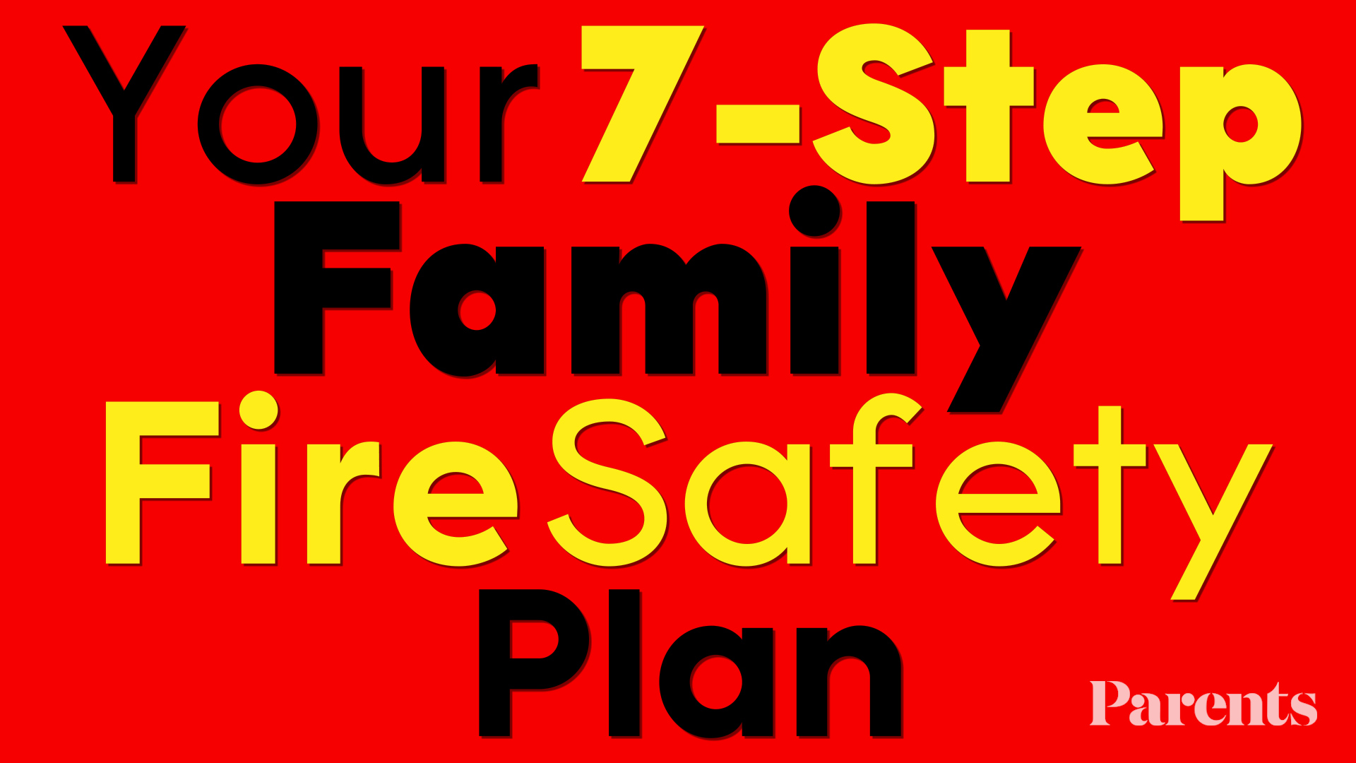 Your 7-Step Family Fire Safety Plan_Still
