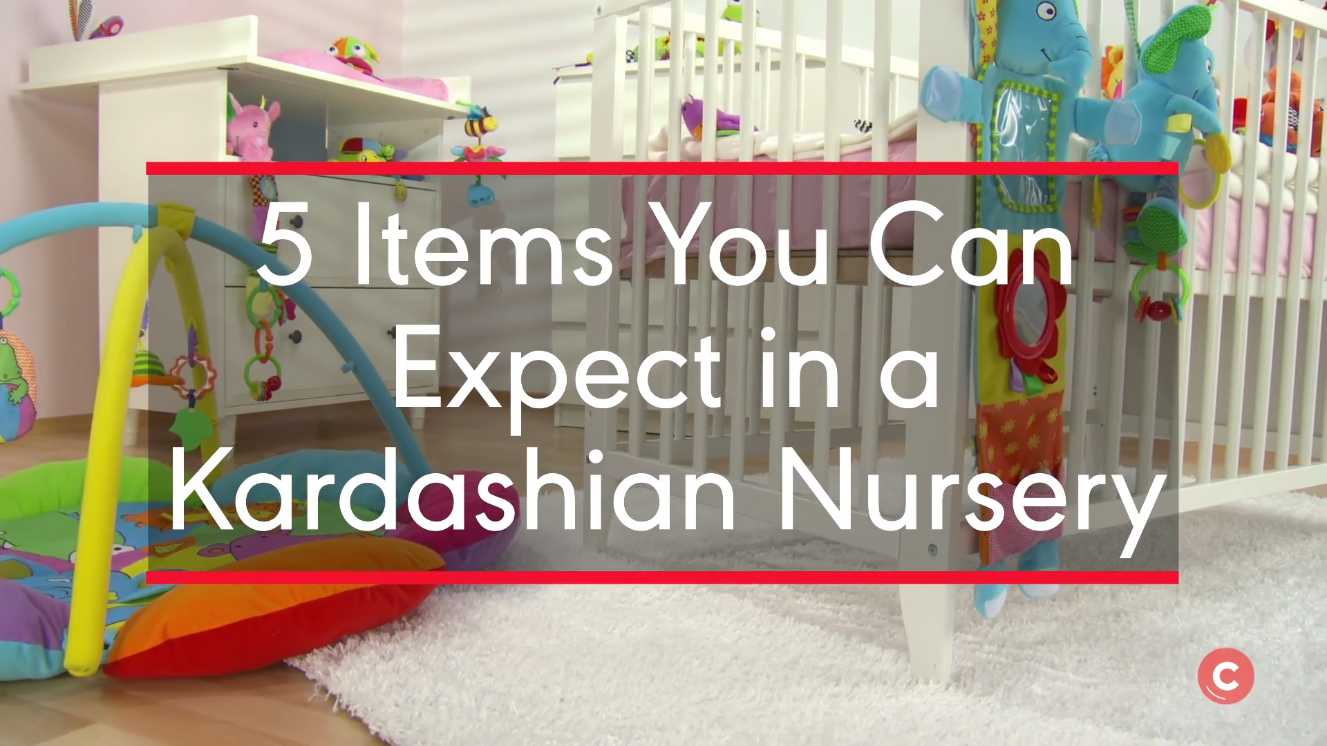 5%20Items%20You%20Can%20Expect%20in%20a%20Kardashian%20Nursery_STILL_0.jpg