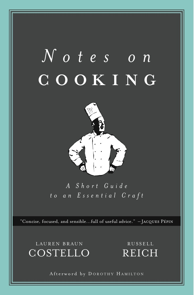 Lauren Braun Costello, NOTES ON COOKING