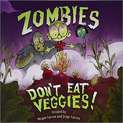 Zombies Don't Eat My Veggies Book