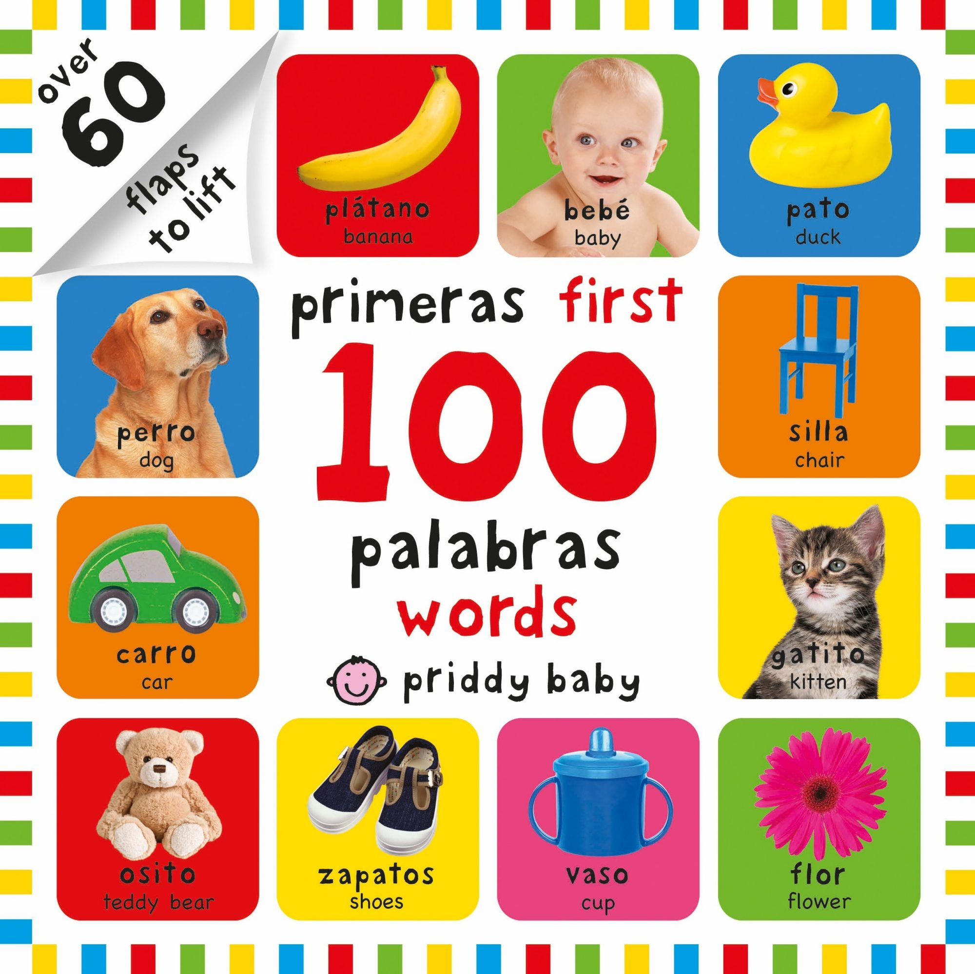 First 100 Lift-the-Flap Bilingual First Words