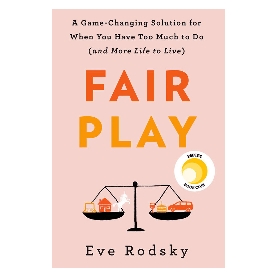 Fair Play by Eve Rodsky book cover