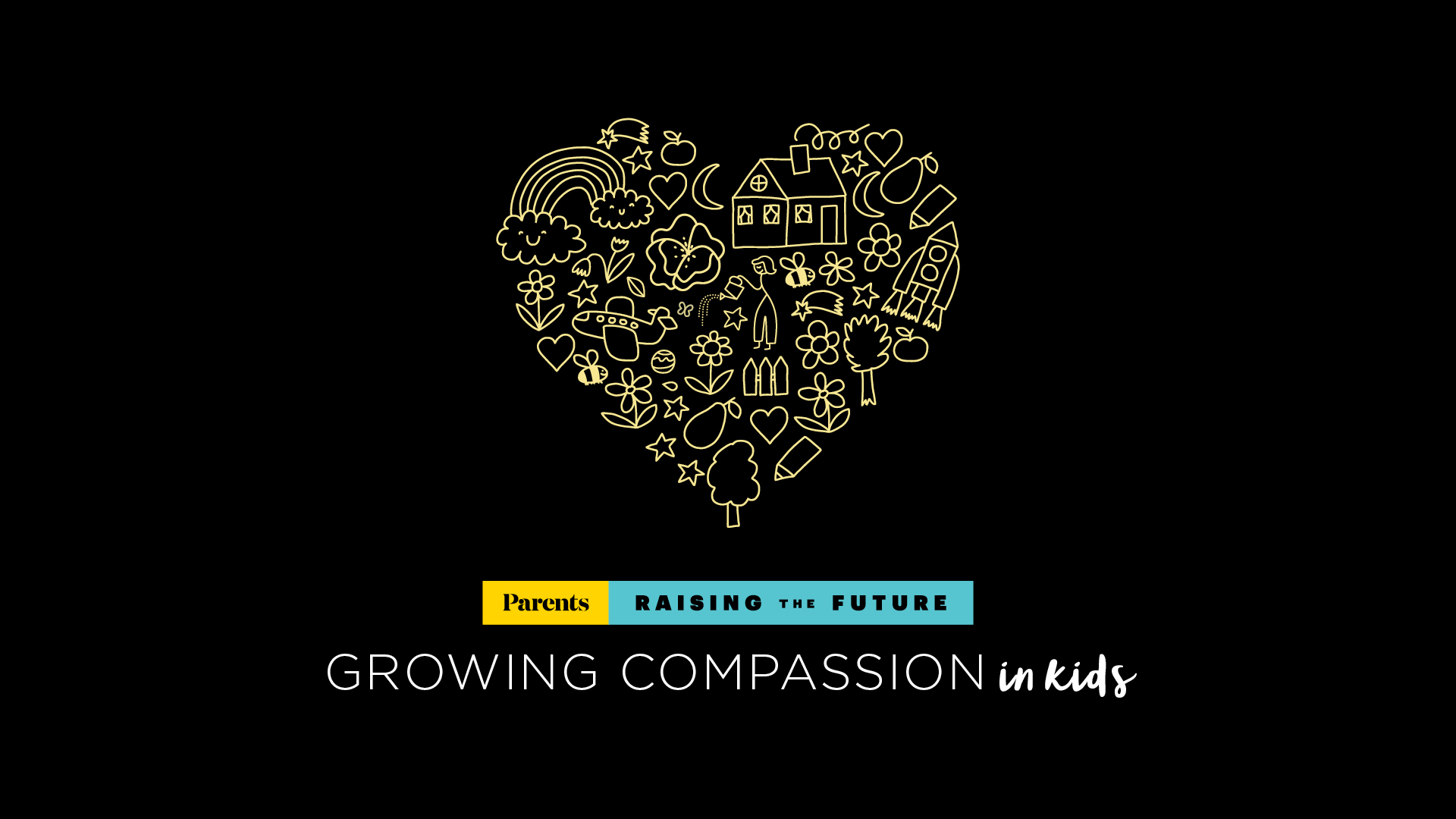 Parents Raising the Future Growing Compassion in Kids Graphic with Heart