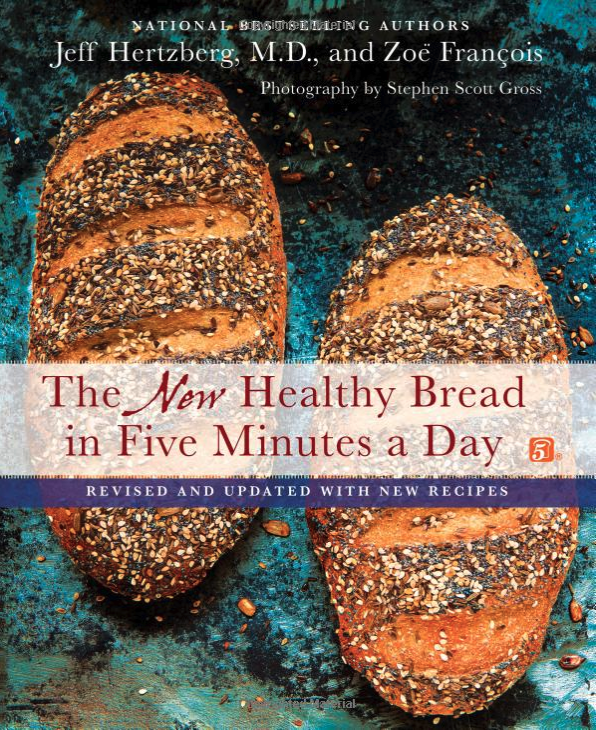 Healthy Bread in Five Minutes a Day