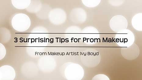 3 Surprising Tips For Prom Makeup
