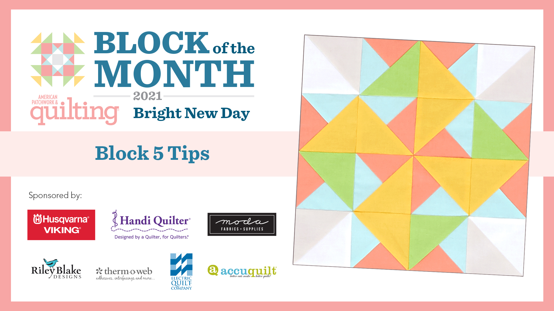 Bright New Day: Block 5 Tips Video