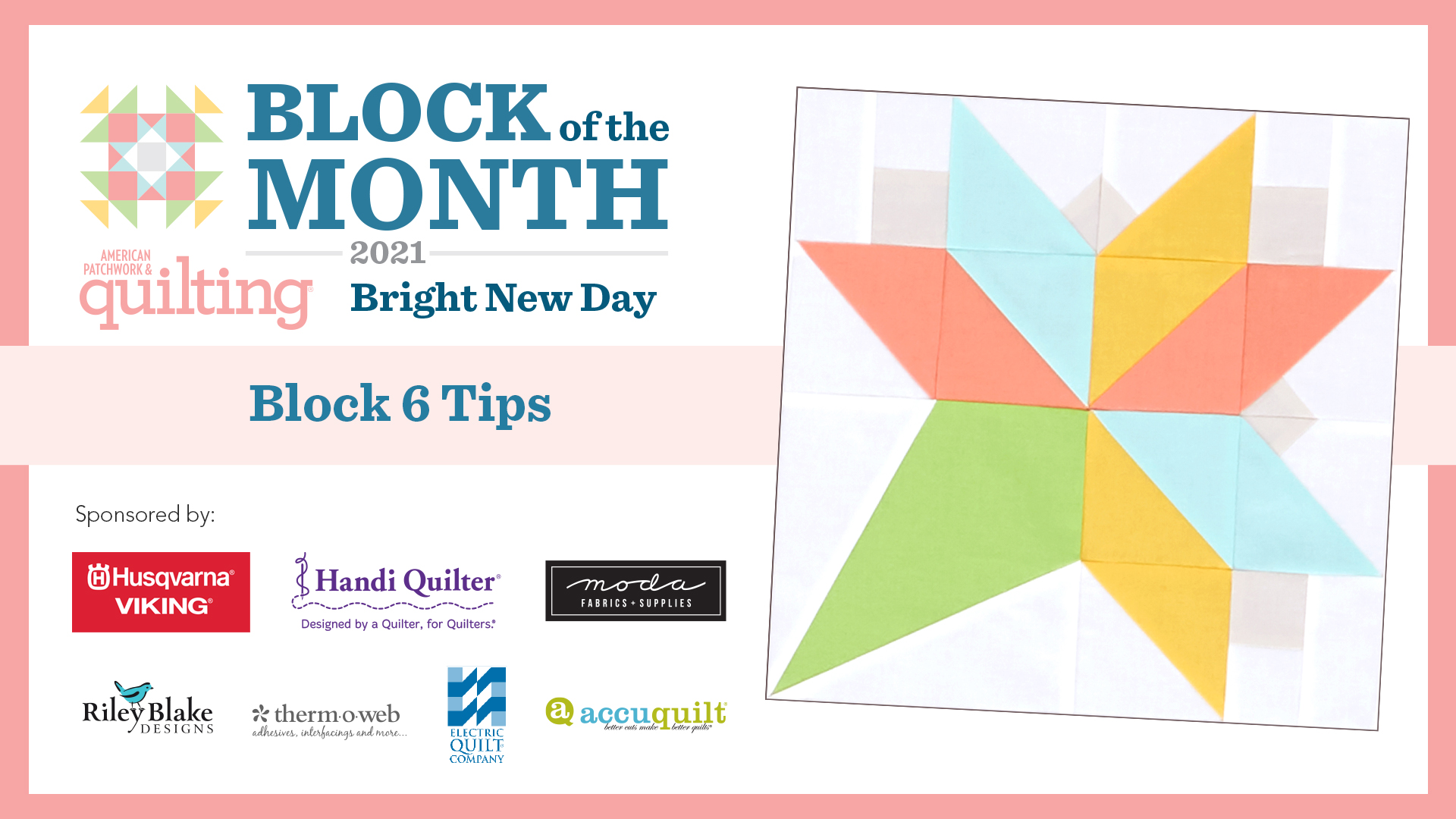 Bright New Day: Block 6 Tips Video