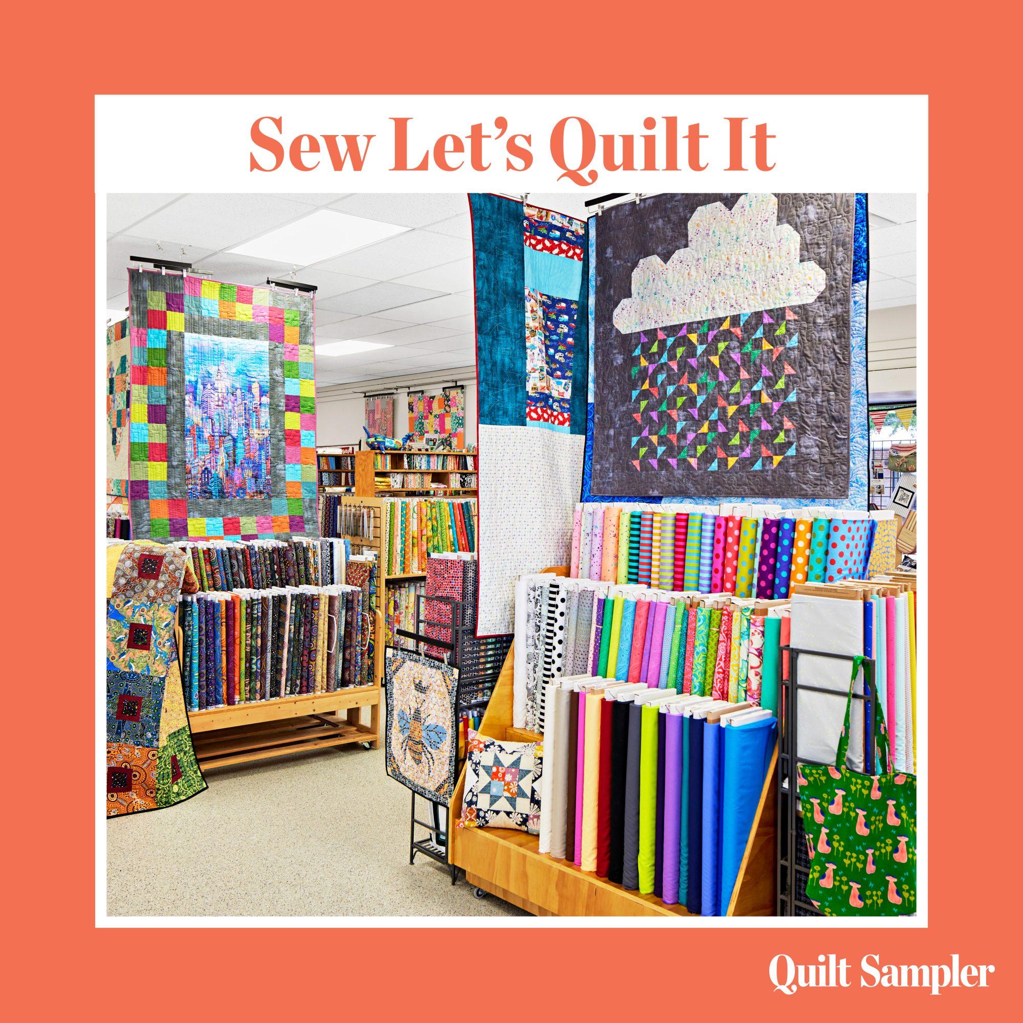 Sew Let's Quilt It