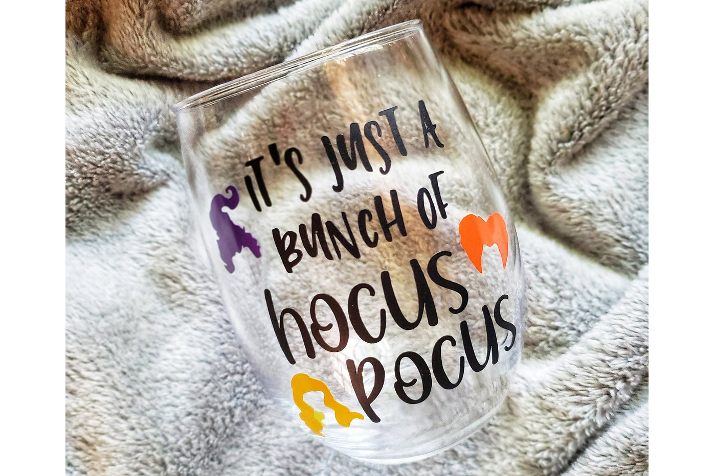 wine glass reads It's just a bunch of hocus pocus