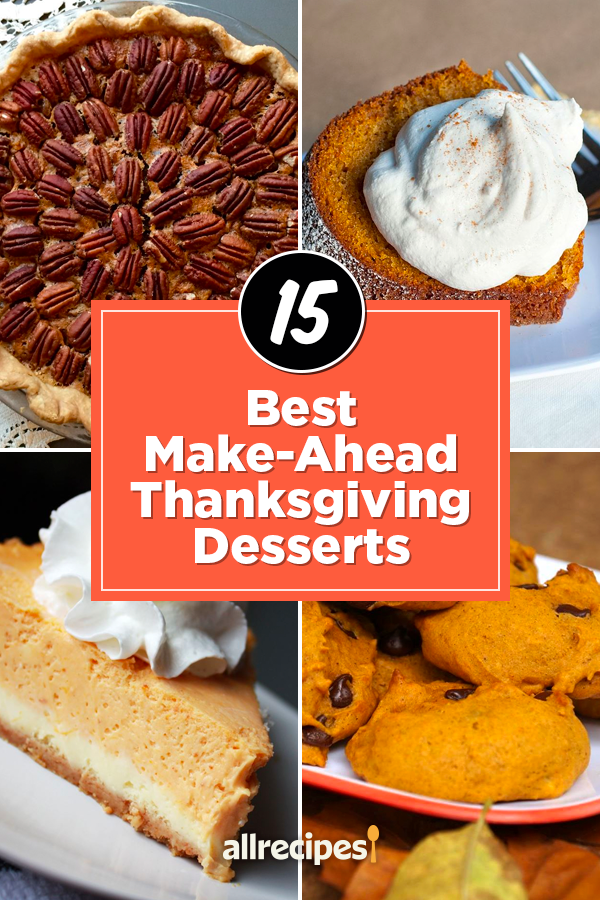 Make-Ahead Thanksgiving Desserts to Save Your Sanity