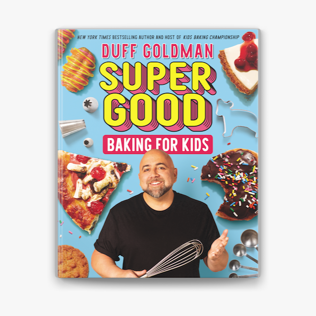 cover of Super Good Baking for Kids featuring Duff Goldman