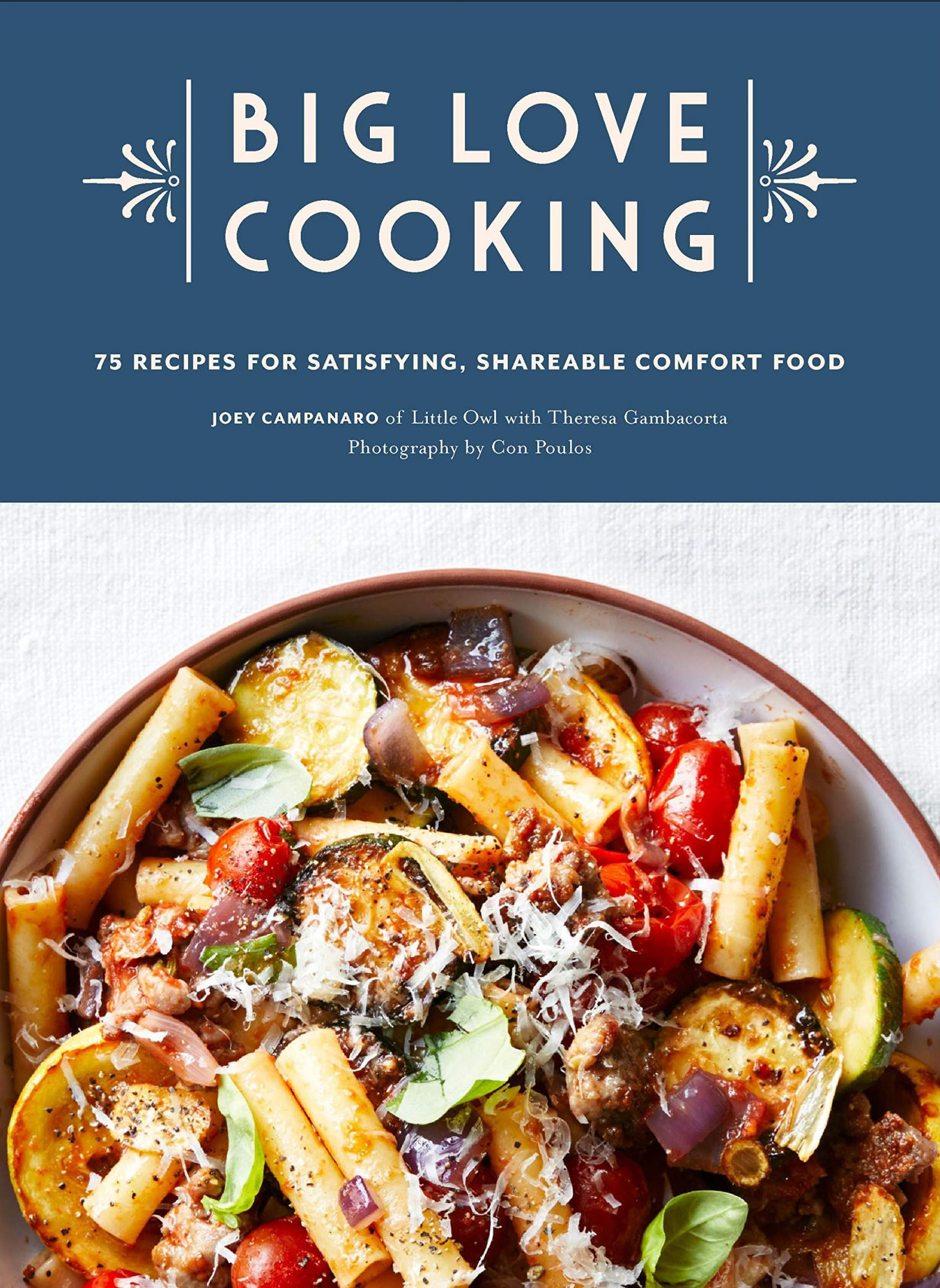 book cover for Big Love Cooking: 75 Recipes for Satisfying, Shareable Comfort Food