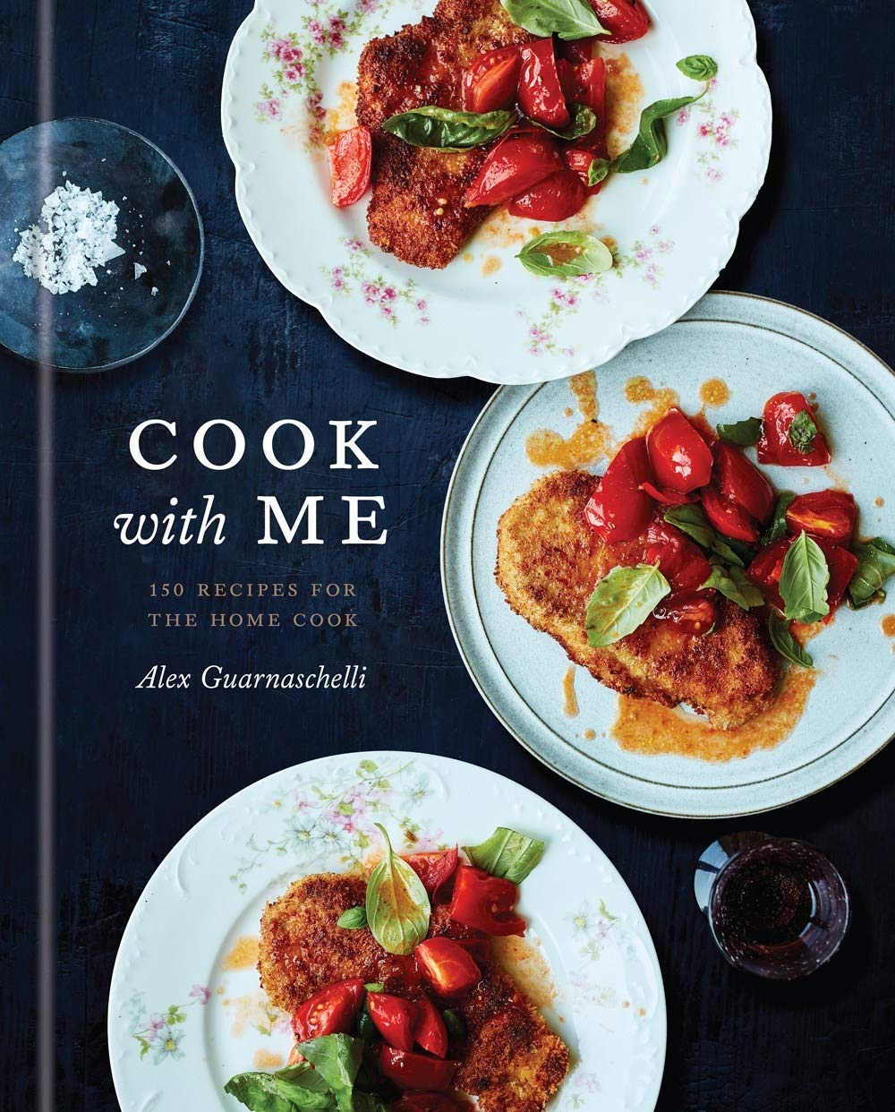 book cover of Cook with Me: 150 Recipes for the Home Cook