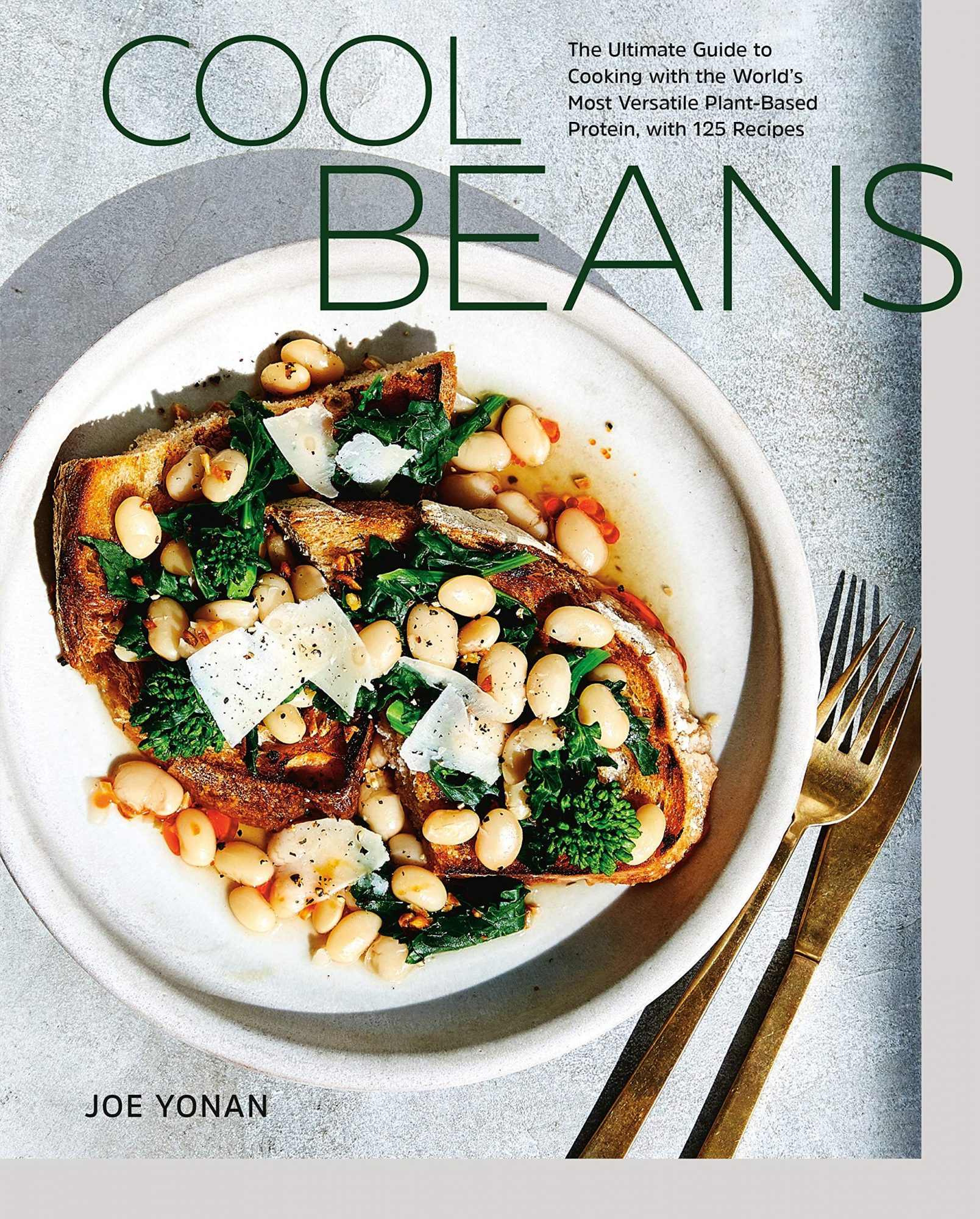 book cover for Cool Beans: The Ultimate Guide to Cooking with the World's Most Versatile Plant-Based Protein, with 125 Recipes