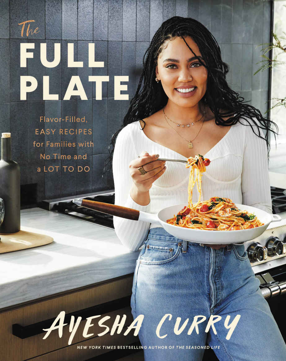 book cover for The Full Plate: Flavor-Filled, Easy Recipes for Families with No Time and a Lot to Do