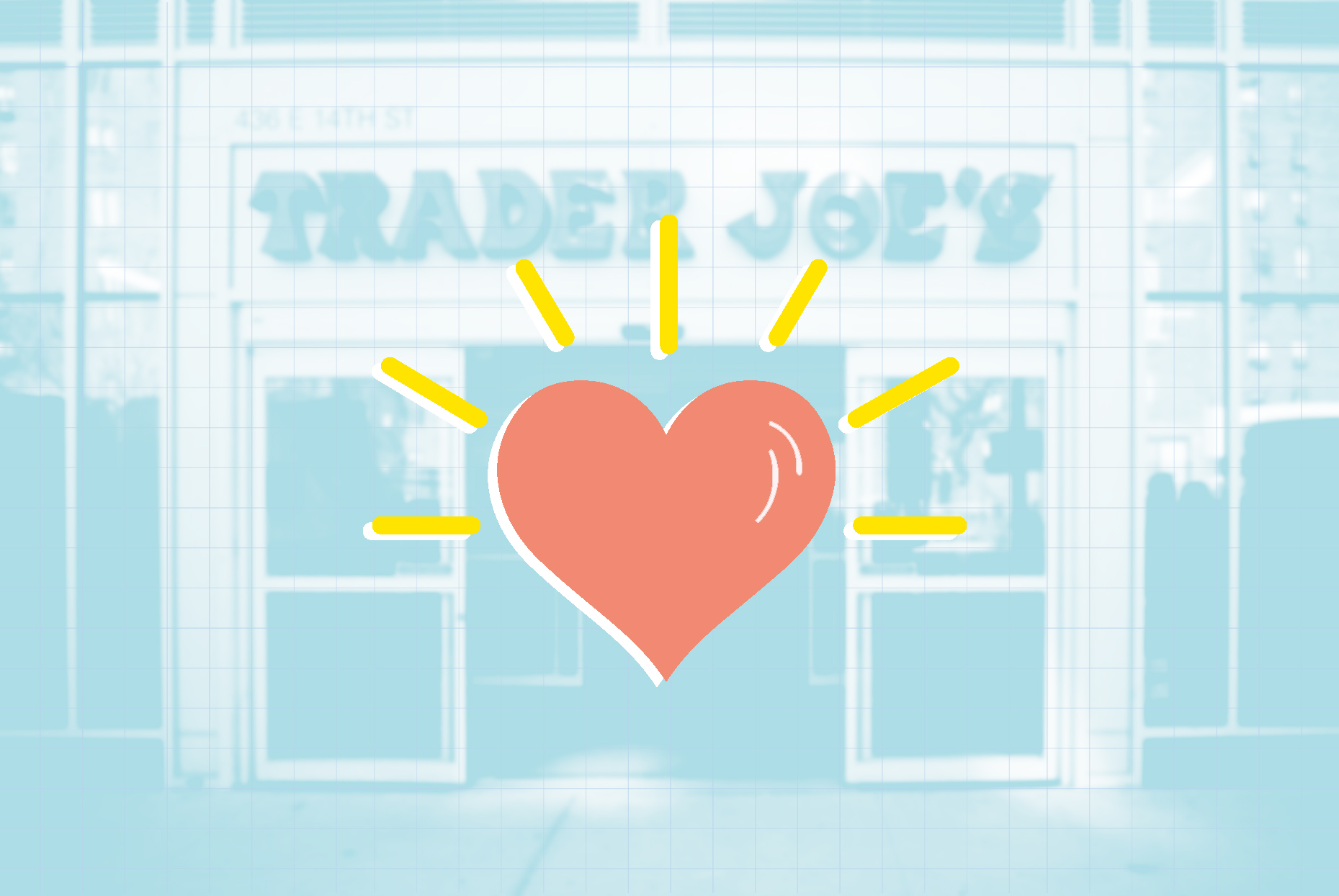 An illustration of a heart on a photo of a trader joe's store front